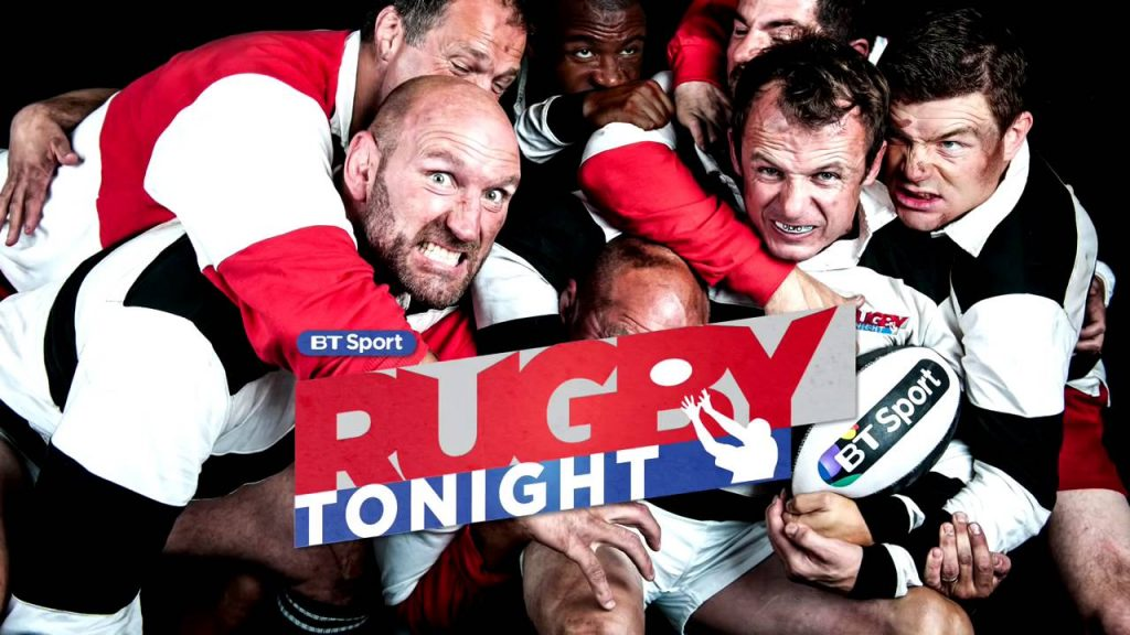 Rugby Tonight - BT Sport